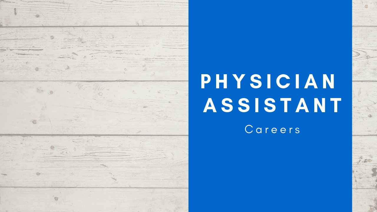 physician assistant carerrs