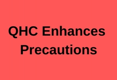 QHC Enhances Precautions