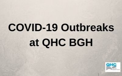 COVID-19 Outbreaks at QHC BGH- Quinte 5 and ICU